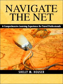 Navigate the Net: A Comprehensive Learning Experience for Travel Professionals