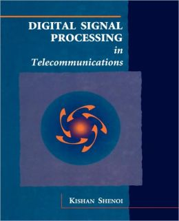 Digital Signal, Processing Application and Telecommunications