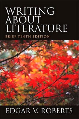 Writing About Literature, Brief Edition