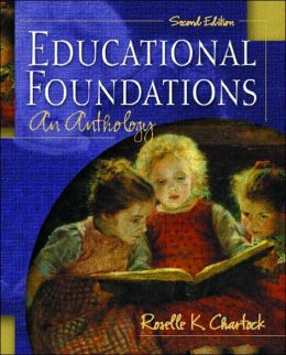 Educational Foundations: An Anthology