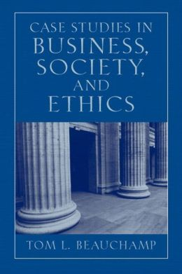 Case Studies in Business, Society, and Ethics