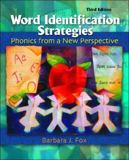 Word Identification Strategies: Phonics From a New Perspective