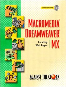 Macromedia Dreamweaver MX: Creating Web Pages