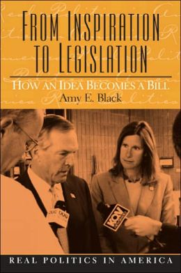 From Inspiration to Legislation: How an Idea Becomes a Bill