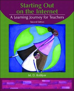 Starting Out on the Internet: A Learning Journey for Teachers