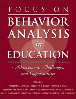 Focus on Behavior Analysis in Education: Achievements, Challenges, and Opportunities