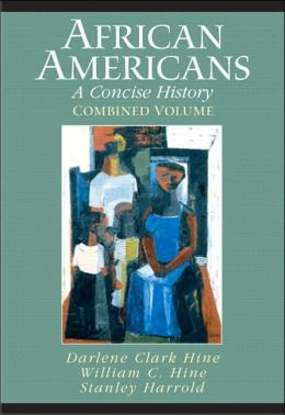 African Americans: A Concise History, Combined Volume (Chapters 1-23 and Epilogue)