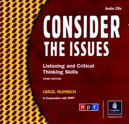 Consider the Issues: Listening and Critical Thinking Skills