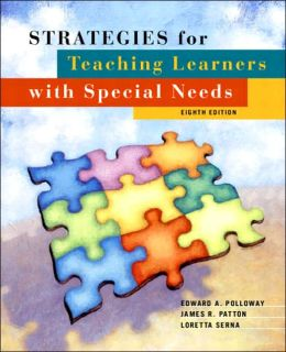 Strategies for Teaching Learners with Special Needs: Effective and reflective Practices for All Students