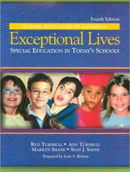 Exceptional Lives: Special Education Todays