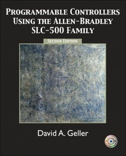Programmable Controllers Using the Allen-Bradley SlC-500 Family