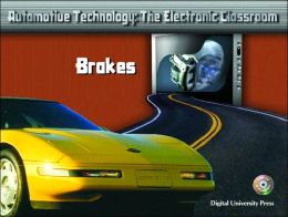 ATEC Automotive Technology: The Electronic Classroom - Brakes