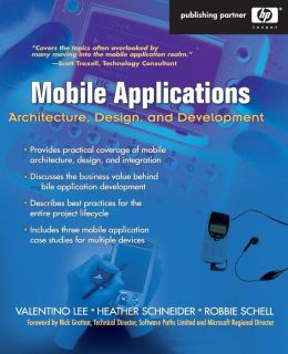 Mobile Applications: Architecture, Design, and Development