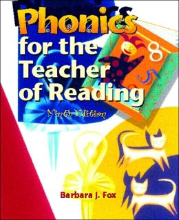 Phonics for the Teacher of Reading: Programmed for Self-Instruction