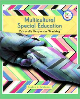 Multicultural Special Education: Culturally Responsive Teaching