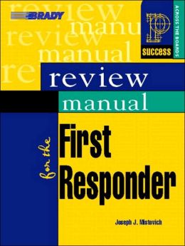 Q&A Review for the First Responder