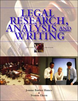 Legal Research, Analysis and Writing: An Integrated Approach
