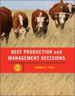 Beef Production Management and Decisions