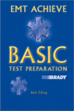 EMT Achieve: Basic Test Preparartion