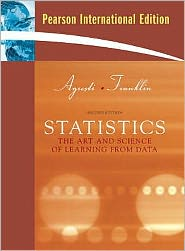Statistics: The Art and Science of Learning from Data. Alan Agresti, Christine Franklin