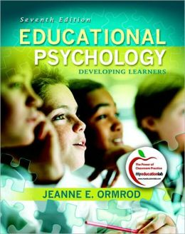 Educational Psychology: Developing Learners (with MyEducationLab)