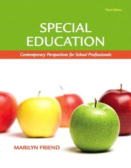 Special Education: Contemporary Perspectives for School Professionals (with MyEducationLab)