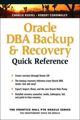 Oracle DBA Backup and Recovery Quick Reference