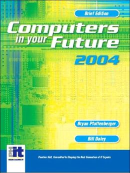 Computers In Your Future 2004, Brief