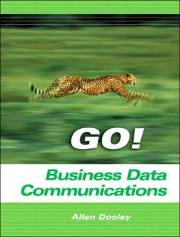 Go! with Business Data Communications