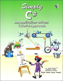 Simply C#: An Application-Driven Tutorial Approach