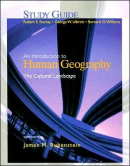 Cultural Landscape : Introduction to Human Geography - Study Guide