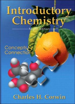 Introductory Chemistry: Concepts and Connections