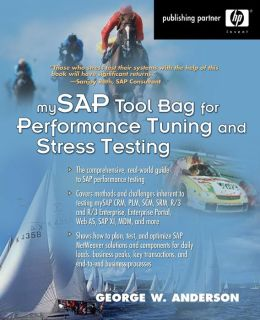 mySAP Toolbag for Performance Tuning and Stress (Hewlett-Packard Professional Books)