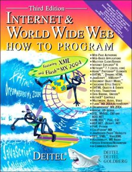 Internet & World Wide Web: How to Program (How to Program Series)