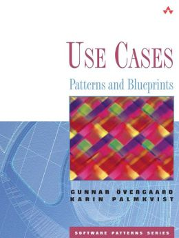 Use Cases: Patterns and Blueprints(Software Patterns Series)