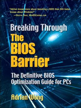 Breaking Through the BIOS Barrier: The Definitive BIOS Optimization Guide for PCx