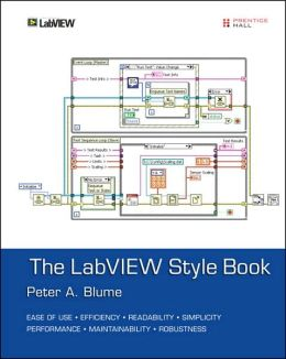 The LabVIEW Style Book (National Instruments Virtual Instrumentation Series)