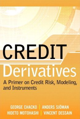 Credit Derivatives: Understanding Credit Risk and Credit Instruments