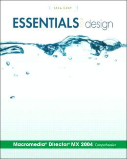 Essentials for Design Macromedia(R) Director(R) MX 2004 Comprehensive