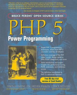 PHP 5: Power Programming (Open Source Series)