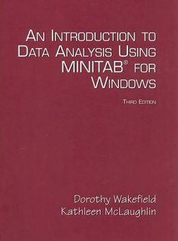 An Introduction to Data Analysis Using Minitab for Windows