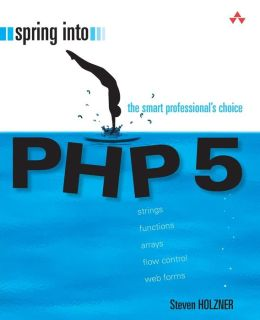 PHP 5 (Spring Into Series)