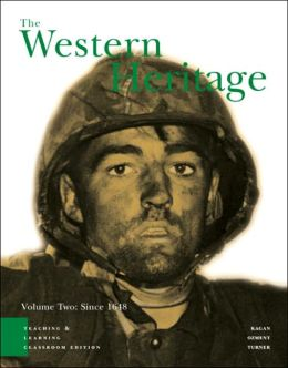 The Western Heritage: Teaching and Learning Classroom Edition