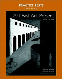 Practice Tests for Art Past, Art Present with CD-ROM