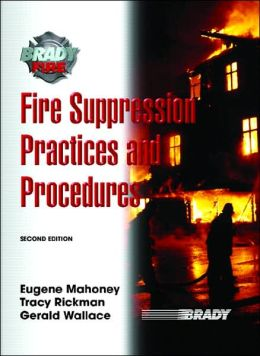 Fire Suppression Practices and Procedures