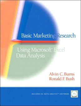 Basic Marketing Research: Using Microsoft Excel Data Analysis