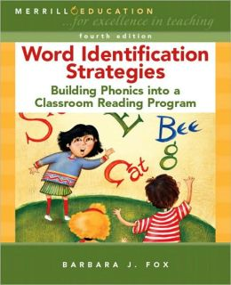 Word Identification Strategies: Building Phonics into a Classroom Reading Program