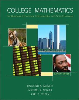 College Math for Business, Economics, Life Sciences & Social Sciences