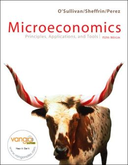 Microeconomics: Principles, Applications, and Tools