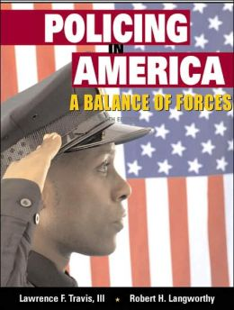 Policing in America: A Balance of Forces